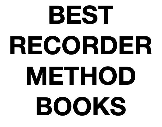 Best Recorder Books